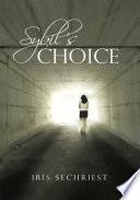 Sybil's Choice