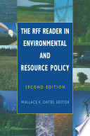 The RFF Reader in Environmental and Resource Policy Book