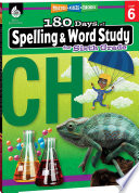 """""""180 Days of Spelling and Word Study for Sixth Grade: Practice, Assess, Diagnose"""" by Shireen Pesez Rhoades"""