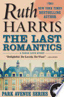 The Last Romantics  Park Avenue Series  Book  5