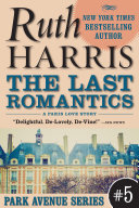 The Last Romantics (Park Avenue Series, Book #5)