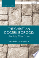 The Christian Doctrine Of God One Being Three Persons