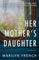 Her Mother's Daughter Pdf/ePub eBook