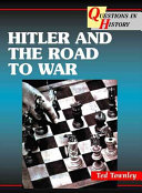 Hitler And The Road To War