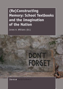(Re)Constructing Memory: School Textbooks and the Imagination of the Nation