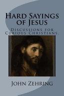 Hard Sayings of Jesus