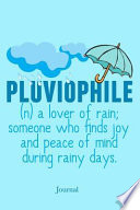 Pluviophile Lover of Rain Journal