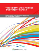 Pdf The Cognitive Underpinnings of Anthropomorphism