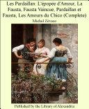 Pdf Les Pardaillan: L'_pop_e d'Amour, La Fausta, Fausta Vaincue, Pardaillan et Fausta, Les Amours du Chico (Complete) Telecharger