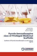 Pyrrolo Benzodiazepine Class of Privileged Medicinal Scaffolds Book