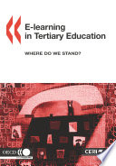 E learning in Tertiary Education Where Do We Stand