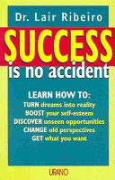 Success Is No Accident
