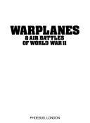 War Planes   Air Battles of World War II