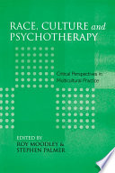 Race  Culture and Psychotherapy