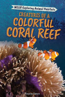 Creatures of a Colorful Coral Reef