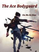 The Ace Bodyguard
