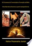 Os Processos De Transmissão E Formação Da Biblia
