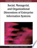 Social  Managerial  and Organizational Dimensions of Enterprise Information Systems