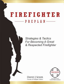 Firefighter Preplan: Strategies and Tactics for Becoming a Great and ...
