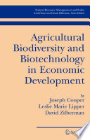 Agricultural Biodiversity and Biotechnology in Economic Development Book