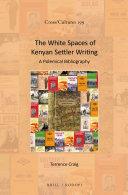The White Spaces of Kenyan Settler Writing