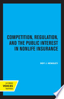 Competition  Regulation  and the Public Interest in Nonlife Insurance