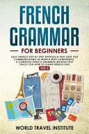 French Grammar for Beginners Vol 2