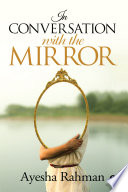 In Conversation with the Mirror