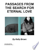 Passages from the Search for Eternal Love