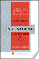 Aaa Handbook On International Arbitration And Adr Second Edition