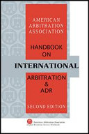 AAA Handbook on International Arbitration and ADR - Second Edition