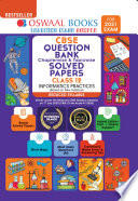 Oswaal CBSE Question Bank Class 12 Informatics Practice Chapterwise & Topicwise Solved Papers (Reduced Syllabus) (For 2021 Exam)
