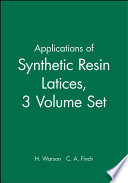 Applications of Synthetic Resin Latices , Latices in Diverse Applications