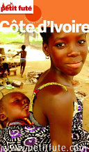 Côte d'Ivoire 2015 (avec cartes, photos + avis des lecteurs)