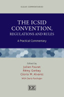 The ICSID Convention  Regulations and Rules