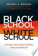 Black School  White School Book