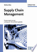 Supply Chain Management  : Prozessoptimierung entlang der Wertschöpfungskette