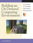 Building an on Demand Computing Environment with IBM