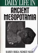 Daily Life in Ancient Mesopotamia by Karen Rhea Nemet-Nejat PDF