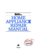 Popular Mechanics Home Appliance Repair Manual