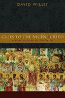 Clues to the Nicene Creed
