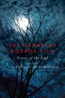 The Canadian Horror Film: Terror of the Soul - Seite 291