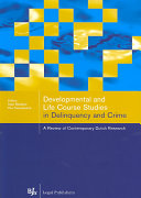 Developmental And Life Course Studies In Delinquency And Crime