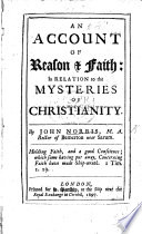 An Account Of Reason Faith In Relation To The Mysteries Of Christianity
