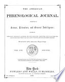 The American Phrenological Journal And Repository Of Science Literature And General Intelligence