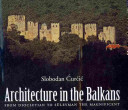 Architecture in the Balkans from Diocletian to S  leyman the Magnificent