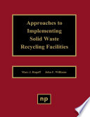 Approaches to Implementing Solid Waste Recycling Facilities Book