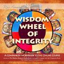 Wisdom Wheel Of Integrity