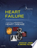 """Heart Failure E-Book: A Companion to Braunwald's Heart Disease"" by G. Michael Felker, Douglas L. Mann"