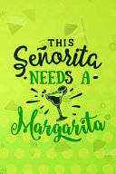 This Señorita Need A Margarita